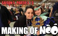 NOOB : MAKING OF SAISON 5 - partie 3/3
