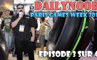 DAILYNOOB : Noob à la Paris Games Week Ep 3 sur 4